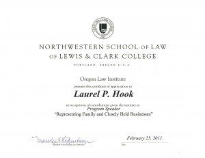 A certificate for Laurel Hook's presented at the Oregon Law Institute regarding Representing Famil and Closely Held Businesses