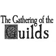 The Gathering of the Guilds - Stahancyk, Kent & Hook's Weekend Roundup