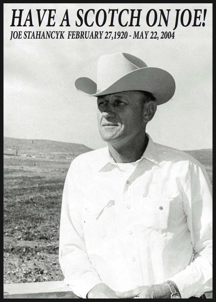 Have a Scotch on Joe! Joe Stahancyk February 27, 1920 - Mat 22, 2004