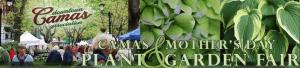 Camas Mother's Day Plant and Garden Fair  - Stahancyk, Kent & Hook's Weekend Roundup
