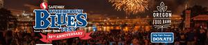 Portland Waterfront Blues Fest - Stahancyk, Kent & Hook's Weekend Roundup