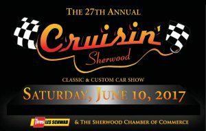 Cruisin Sherwood Classic & Custom Car Show - Stahancyk, Kent & Hook's Weekend Roundup