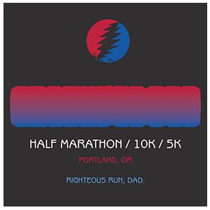 Grateful dad half marathon, 10K, 5K in Portland, Oregon