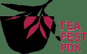 Tea Fest PDX Logo - Stahancyk, Kent & Hook's Weekend Roundup
